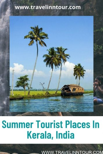 Summer Tourist Places In Kerala India