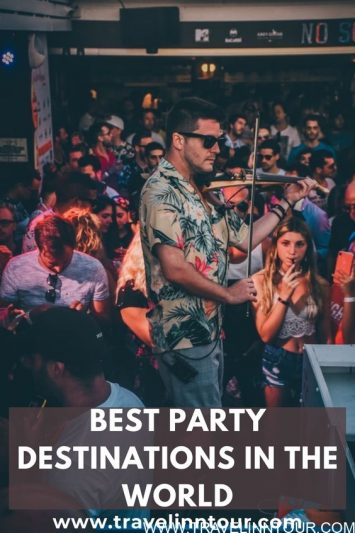 Best Party Destinations In The World 1