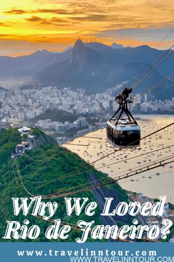 Why We Loved Rio de Janeiro