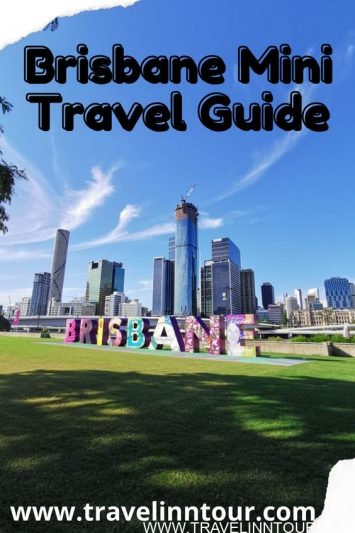 Brisbane Mini Travel Guide Exploring Brisbane Australia