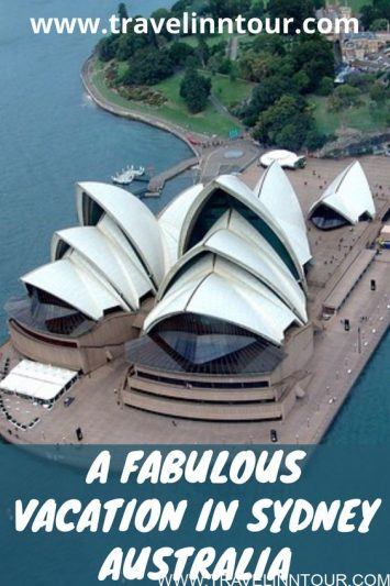 Sydney Travel Guide Best Places To Visit During A Fabulous Vacation In Sydney Australia