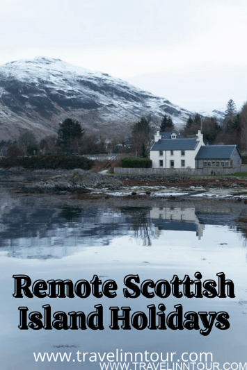 Remote Scottish Island Holidays